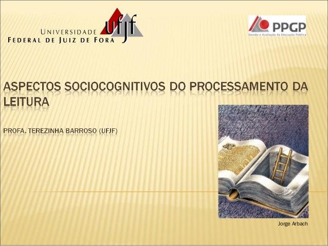 Aspectos sociocognitivos do processamento da leitura