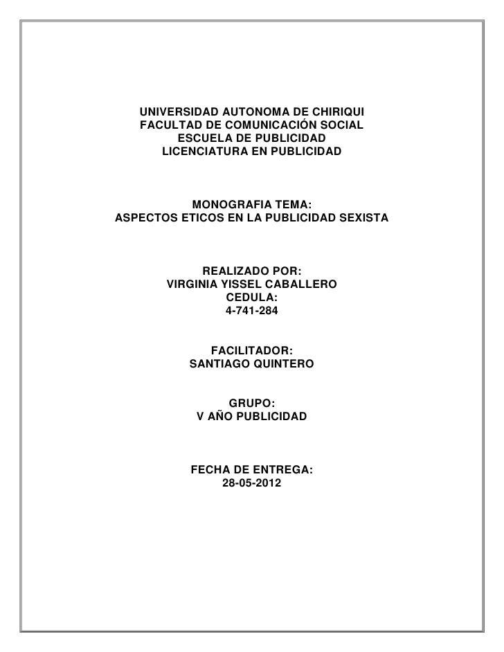 UNIVERSIDAD AUTONOMA DE CHIRIQUI   FACULTAD DE COMUNICACIÓN SOCIAL         ESCUELA DE PUBLICIDAD      LICENCIATURA EN PUBL...