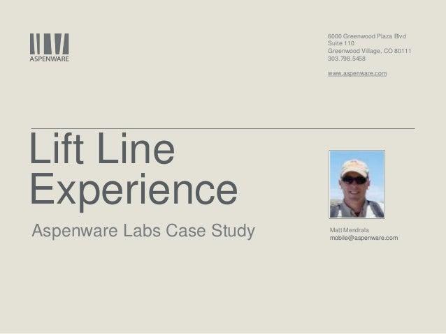 Aspenware Customer Labs lift line experience