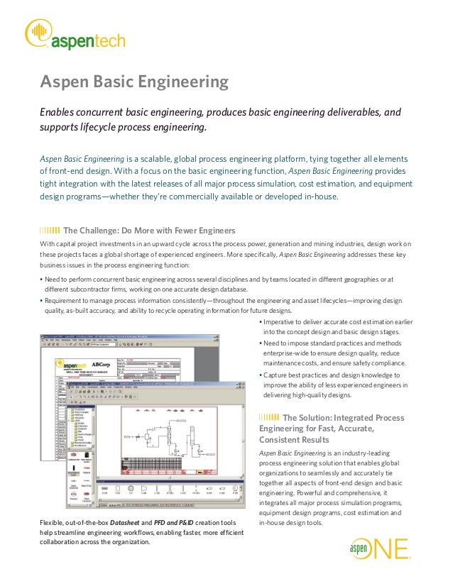 Aspen Basic Engineering Enables concurrent basic engineering, produces basic engineering deliverables, and supports lifecy...