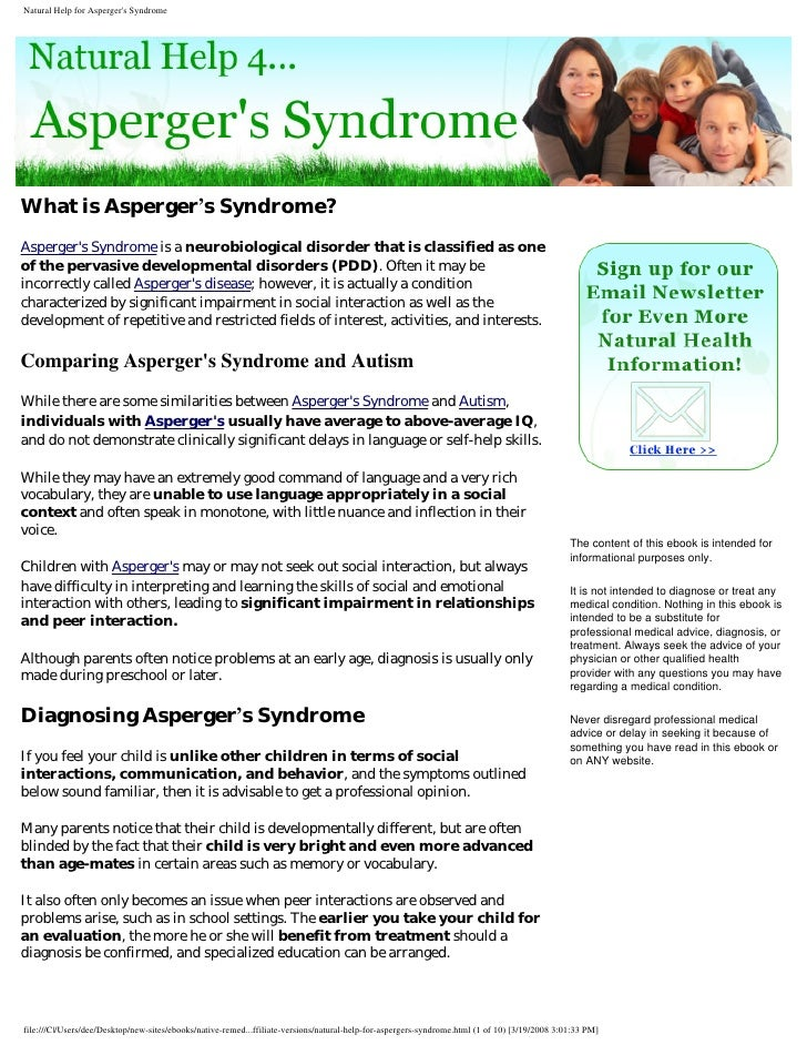 What is Asperger's Syndrome? Asperger's Syndrome is a neurobiological disorder that is classified as one of the pervasive ...