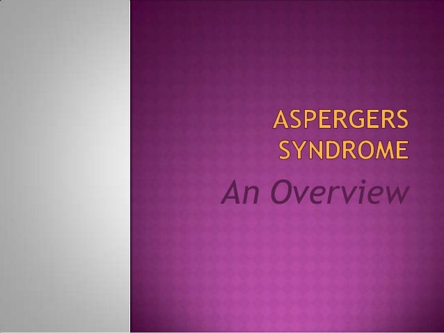 Introduction to Aspergers Syndrome