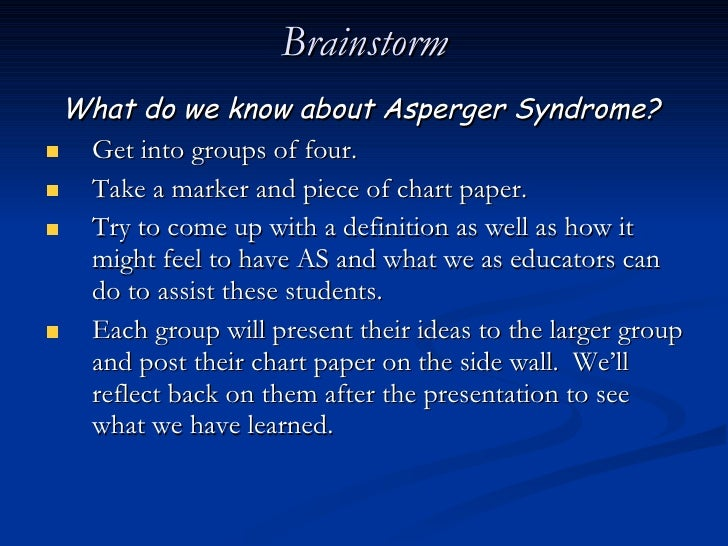 aspergers syndrome essay This essay will briefly review literature concerning depression in asd which is   partially fulfilled), high-functioning autism (hfa) and asperger's syndrome (as.