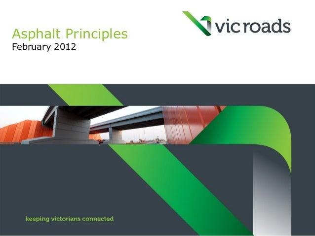 Asphalt PrinciplesFebruary 2012