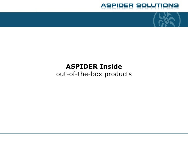ASPIDER Insideout-of-the-box products