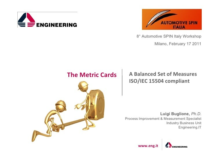 8° Automotive SPIN Italy Workshop                                    Milano, February 17 2011The Metric Cards     A Balanc...