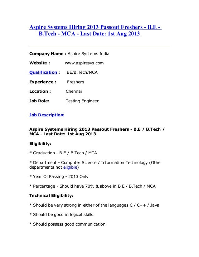 Aspire systems hiring 2013 passout freshers   b.e - b.tech - mca - last date- 1st aug 2013