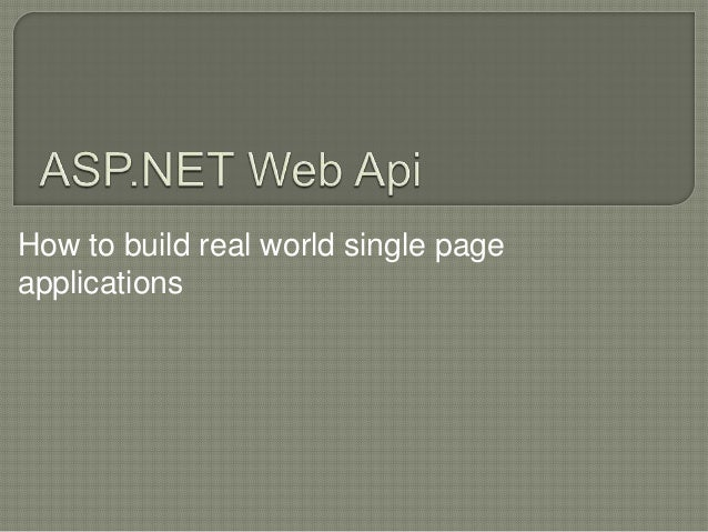 How to build real world single pageapplications