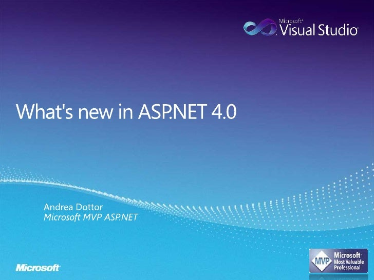 What's new in ASP.NET 4.0<br />Andrea DottorMicrosoft MVP ASP.NET<br />
