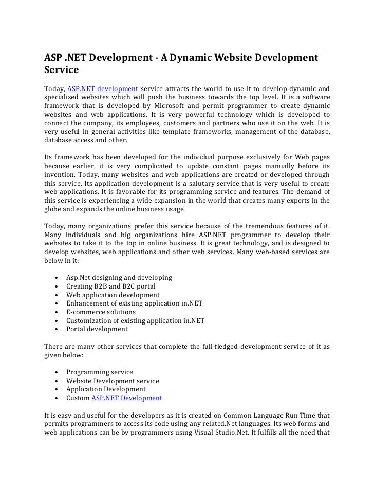 ASP .NET Development - A Dynamic Website DevelopmentServiceToday, ASP.NET development service attracts the world to use it...