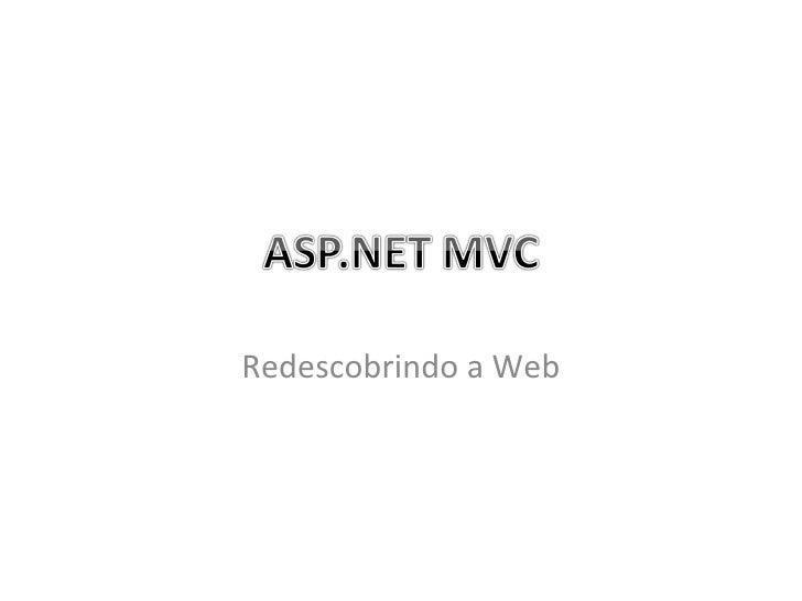 Redescobrindo a Web