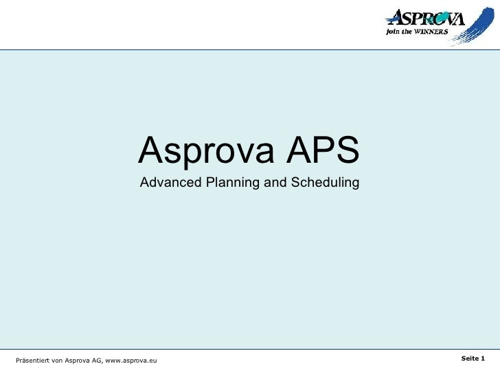 Asprova APS Advanced Planning and Scheduling