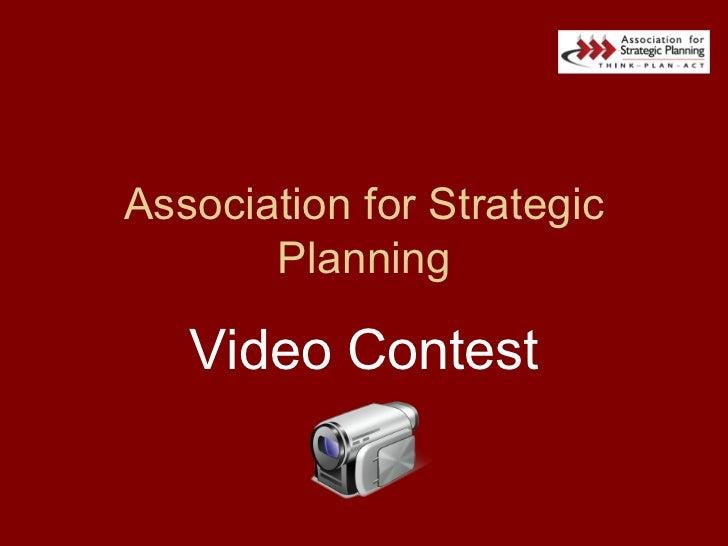 Association for Strategic Planning Video Contest