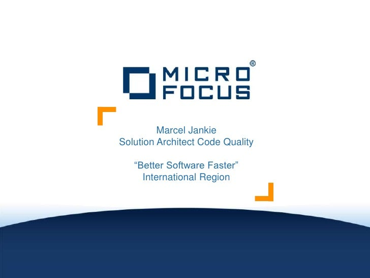 "Marcel JankieSolution Architect Code Quality   ""Better Software Faster""     International Region"