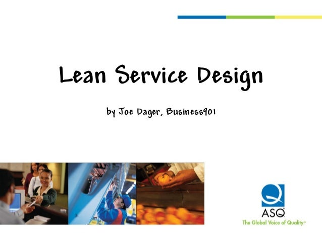 Lean Service Design by Joe Dager, Business901