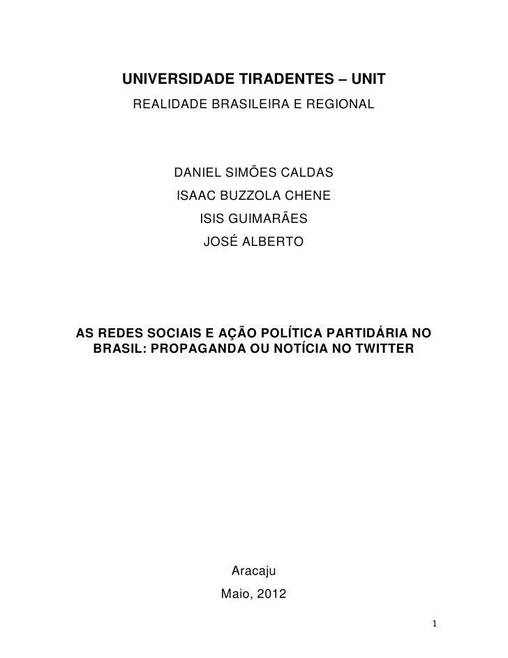 UNIVERSIDADE TIRADENTES – UNIT       REALIDADE BRASILEIRA E REGIONAL            DANIEL SIMÕES CALDAS             ISAAC BUZ...