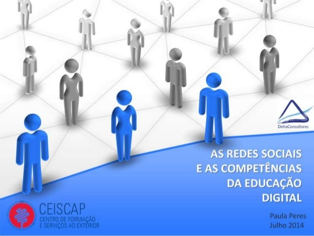 As Redes Sociais e as Competências da Educacao digital