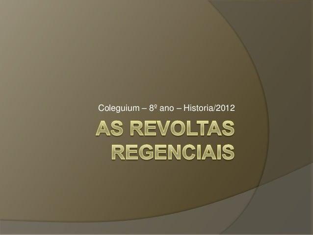 As revoltas regenciais