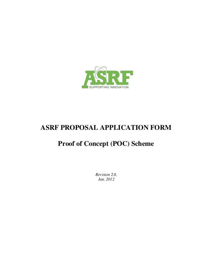 ASRF PROPOSAL APPLICATION FORM    Proof of Concept (POC) Scheme               Revision 2.0,                Jan. 2012