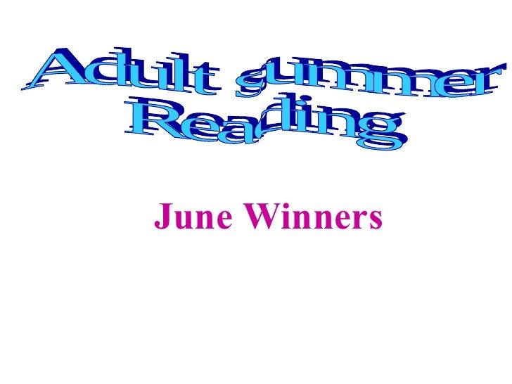Adult summer  Reading  June Winners