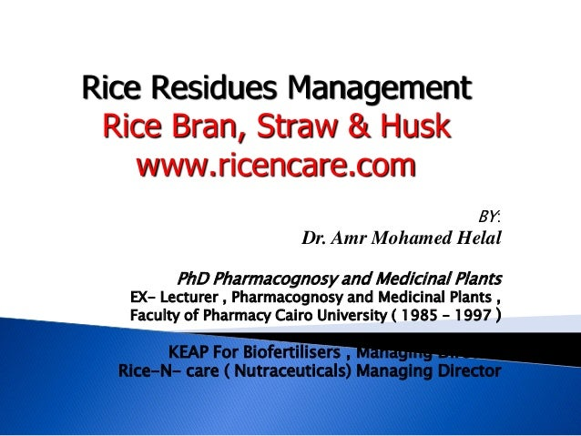 BY:Dr. Amr Mohamed HelalPhD Pharmacognosy and Medicinal PlantsEX- Lecturer , Pharmacognosy and Medicinal Plants ,Faculty o...