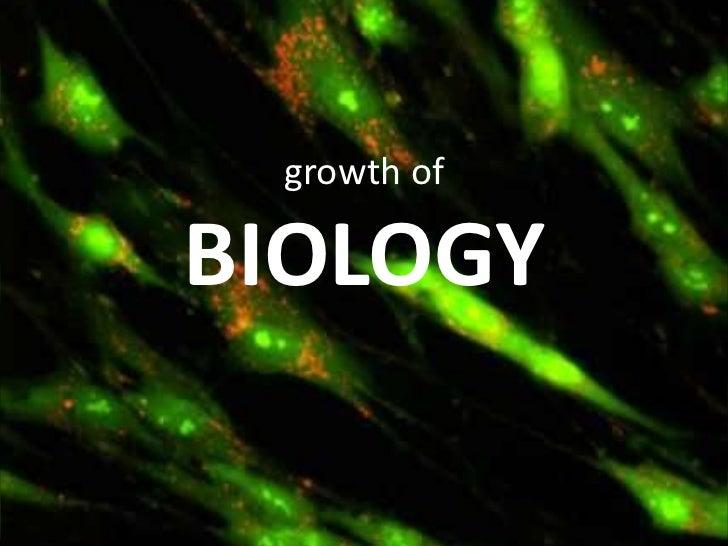 Ass 1 growth of biology
