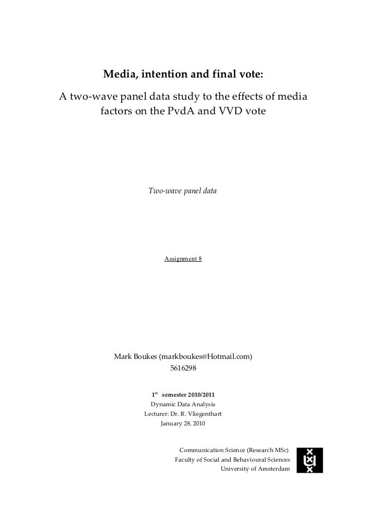 Media, intention and final vote:A two-wave panel data study to the effects of media       factors on the PvdA and VVD vote...