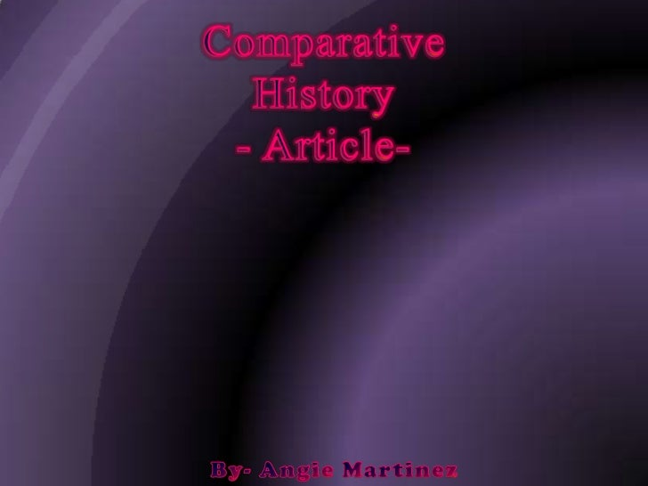 8. Comparative History: Article Readings