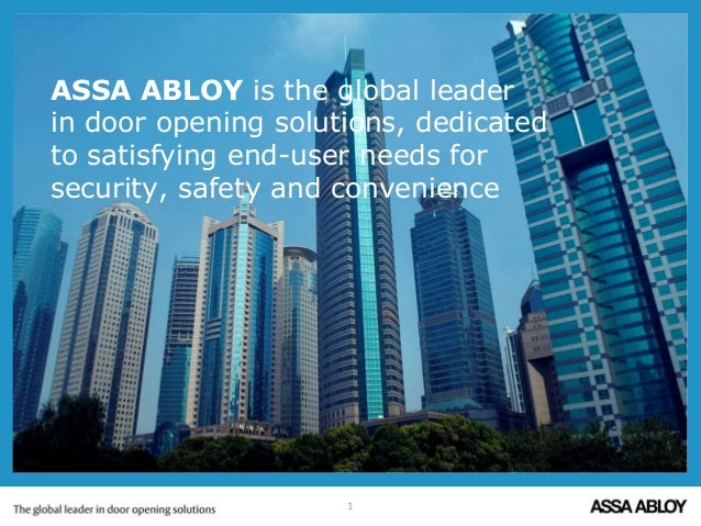 ASSA ABLOY is the global leaderin door opening solutions, dedicatedto satisfying end-user needs forsecurity, safety and co...
