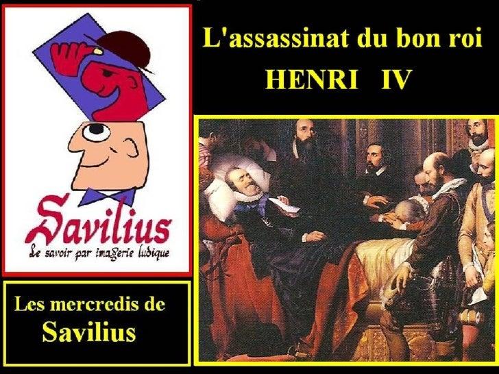 L' assassinat du bon roi Henri IV