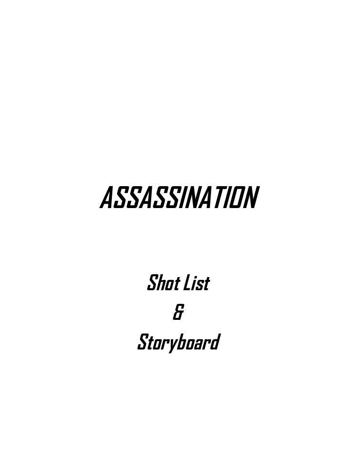 ASSASSINATION Shot List & Storyboard
