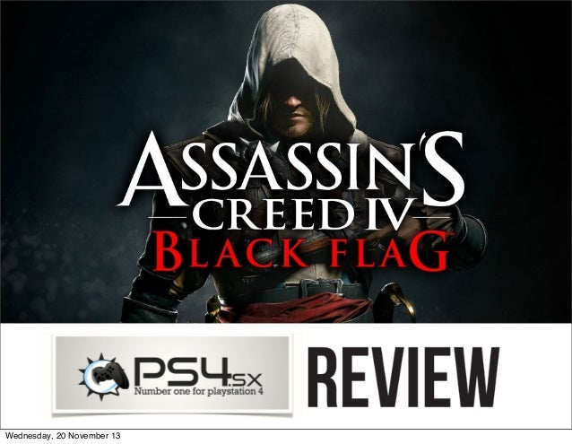 Assassin's Creed IV Black Flag PS4 Launch Title Review - PS4.sx