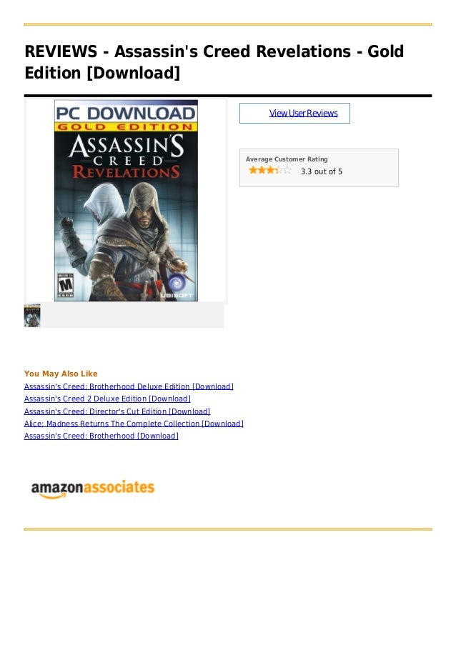 REVIEWS - Assassins Creed Revelations - GoldEdition [Download]ViewUserReviewsAverage Customer Rating3.3 out of 5You May Al...