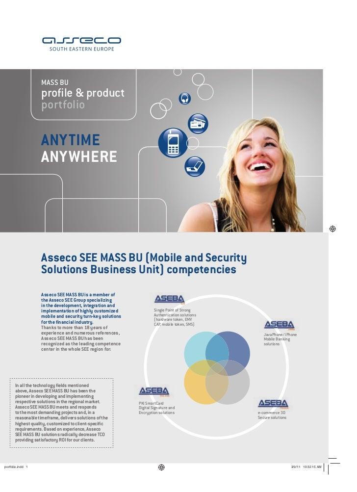 MASS BU             profile & product             portfolio             ANYTIME             ANYWHERE             Asseco SEE...