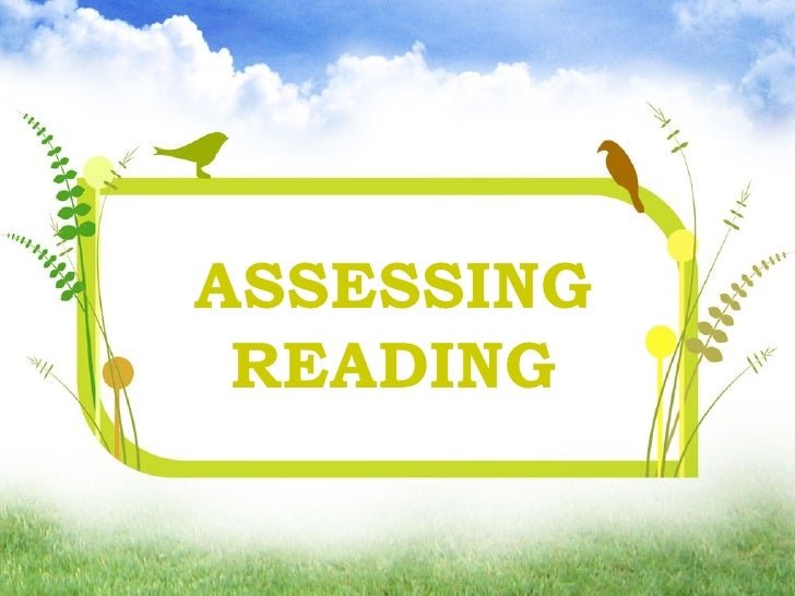 Assessment in literature- testing reading