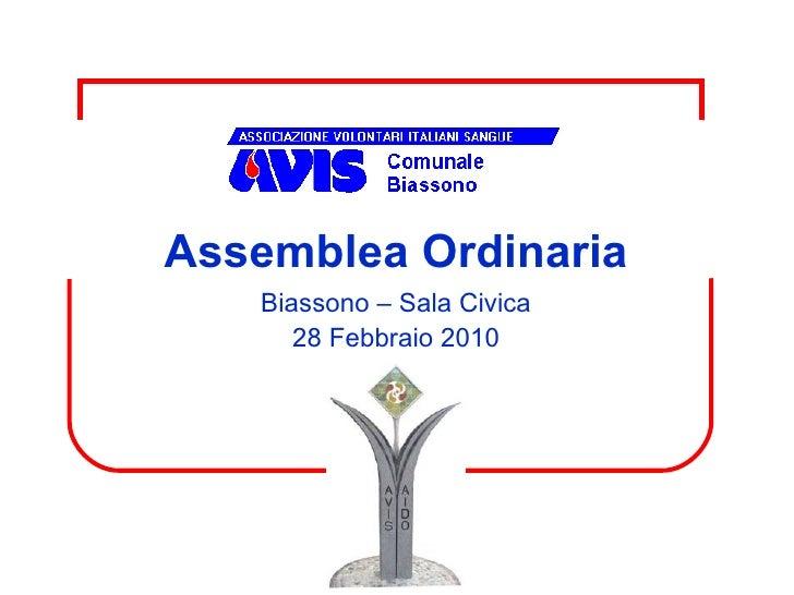 Assemblea Ordinaria Biassono – Sala Civica 28 Febbraio 2010