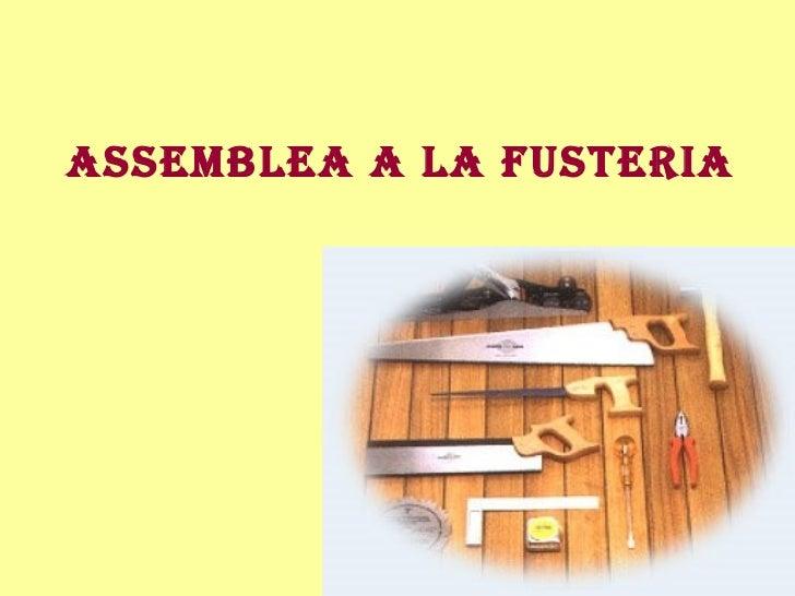 Assemblea a la fusteria
