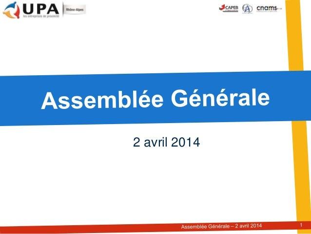 Assemblée générale 2 avril 2014