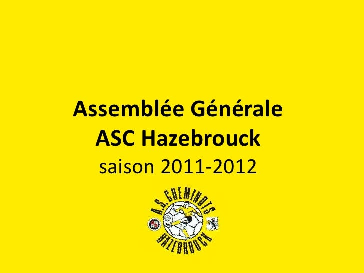Assemblée Générale  ASC Hazebrouck  saison 2011-2012