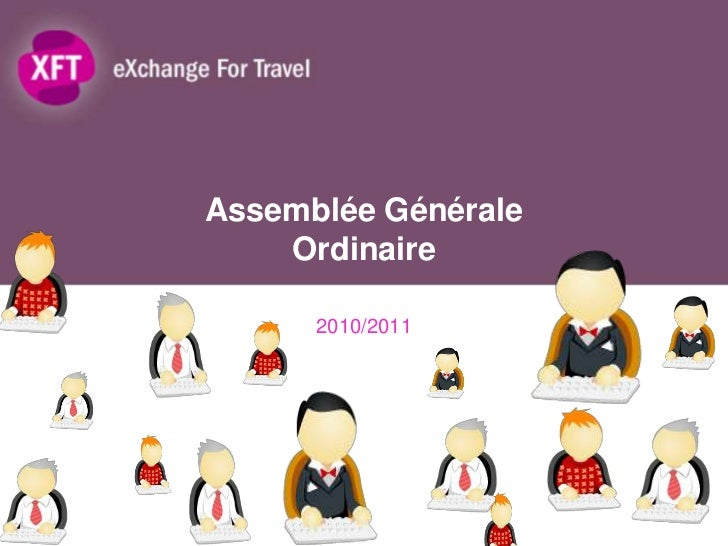 Assemblée GénéraleOrdinaire<br />2010/2011 <br />