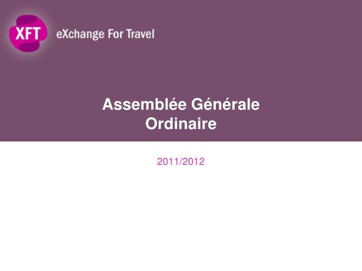 Assemblée Générale    Ordinaire      2011/2012