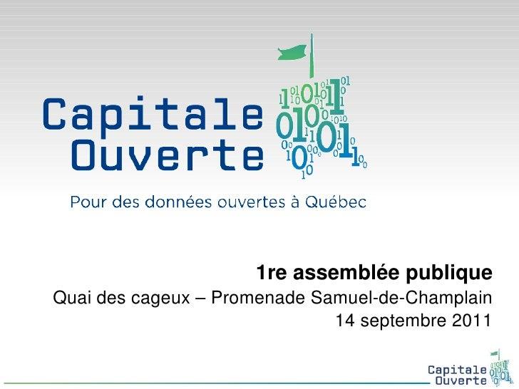<ul>1re assemblée publique Quai des cageux – Promenade Samuel-de-Champlain 14 septembre 2011 </ul>
