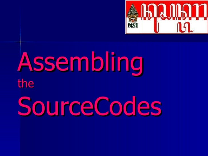 Assembling the Sourcecodes