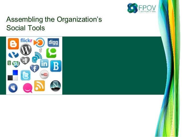 Assembling the Organization'sSocial Tools