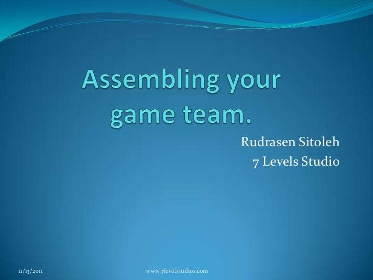 Assembling you game team