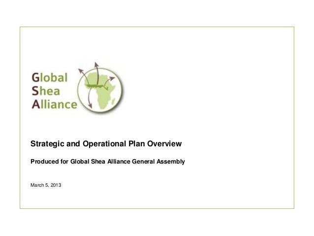Global Shea Alliance: Strategic and Operational Plan Overview