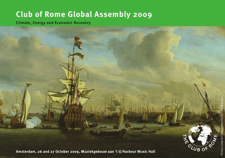Club of Rome Global Assembly 2009 Climate, Energy and Economic Recovery                                                   ...
