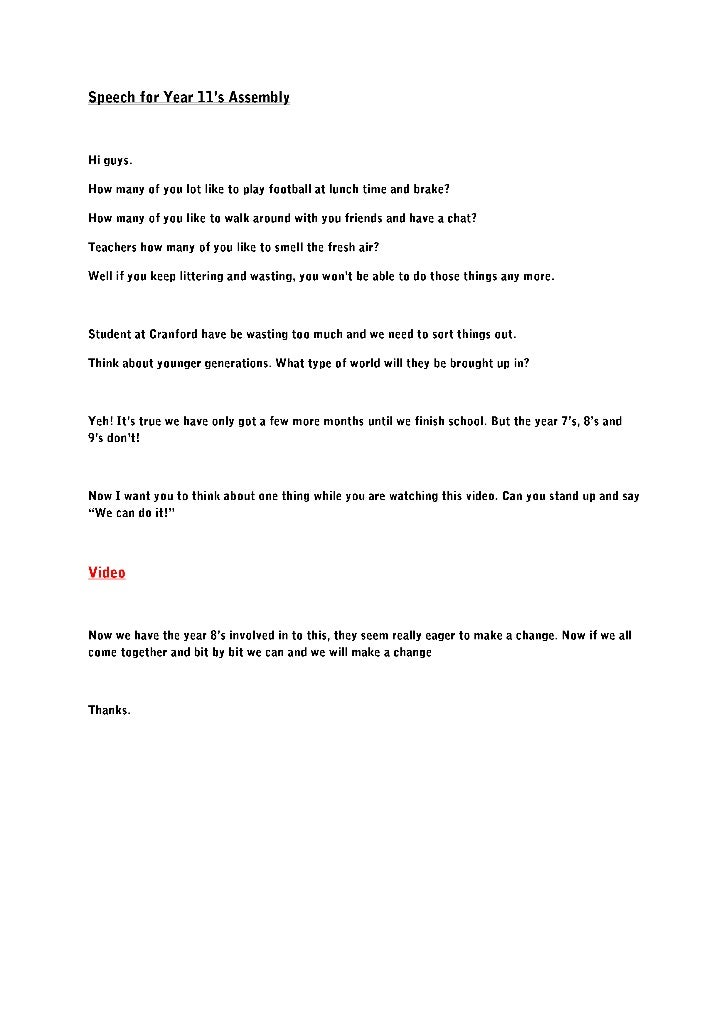Speech for Year 11's Assembly<br />Hi guys.<br />How many of you lot like to play football at lunch time and brake?<br />H...