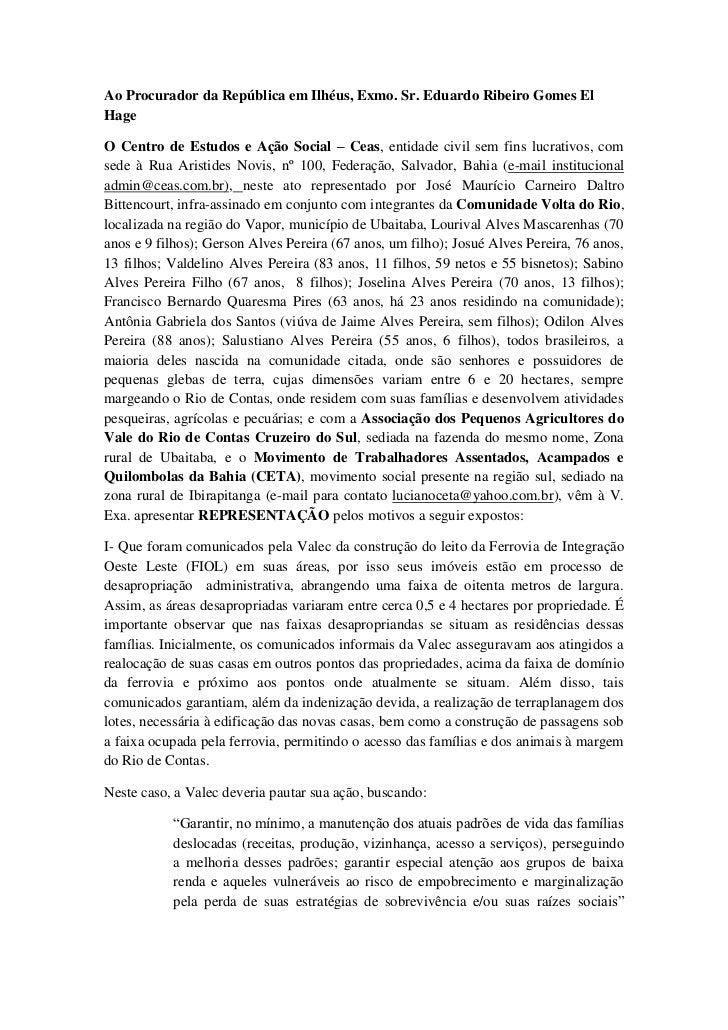 Ao Procurador da República em Ilhéus, Exmo. Sr. Eduardo Ribeiro Gomes ElHageO Centro de Estudos e Ação Social – Ceas, enti...