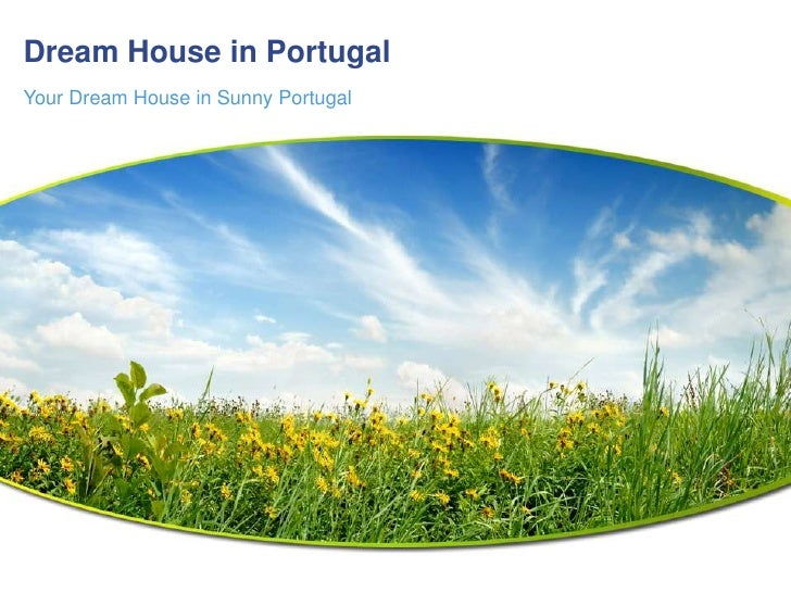 dream house in Portugal